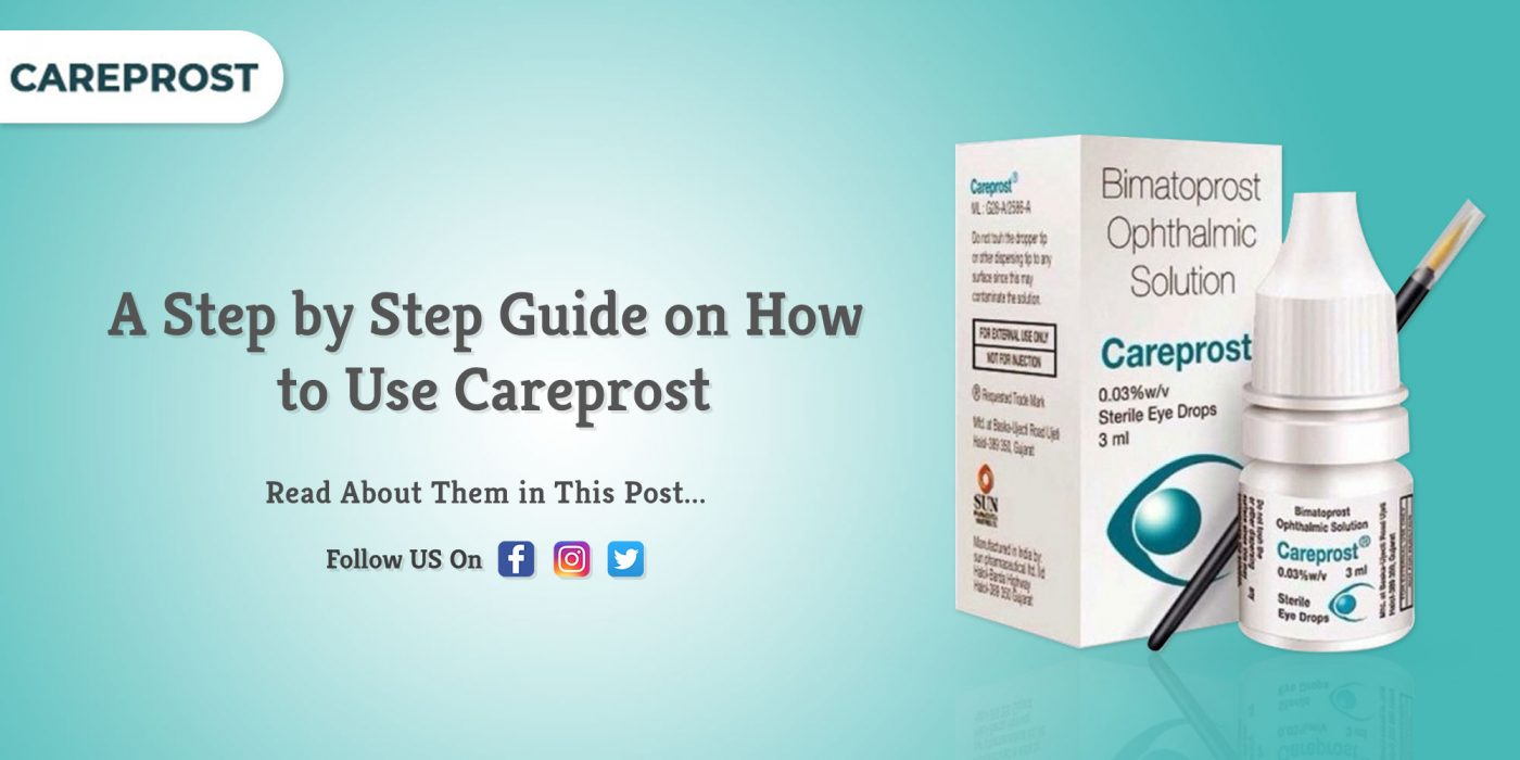 How To Apply Careprost