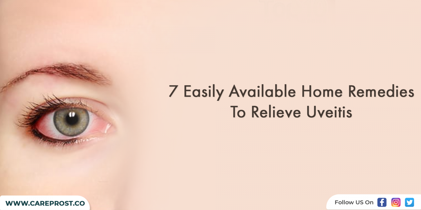7 Easily Available Home Remedies To Relieve Uveitis