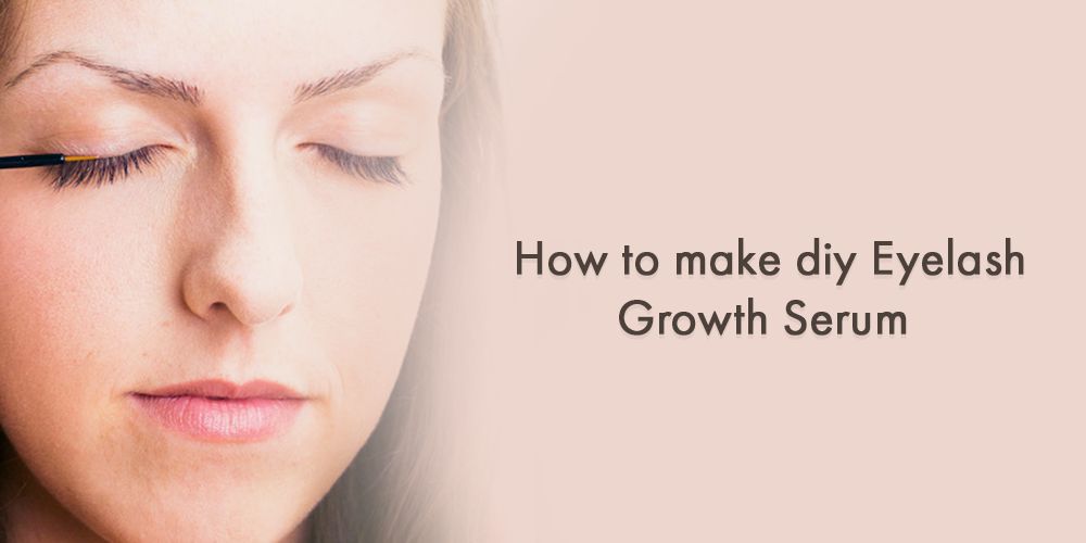 How to make diy eyelash growth serum