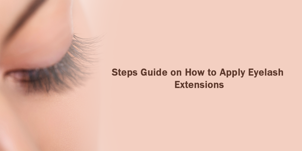 Steps Guide on how to apply Eyelash Extensions