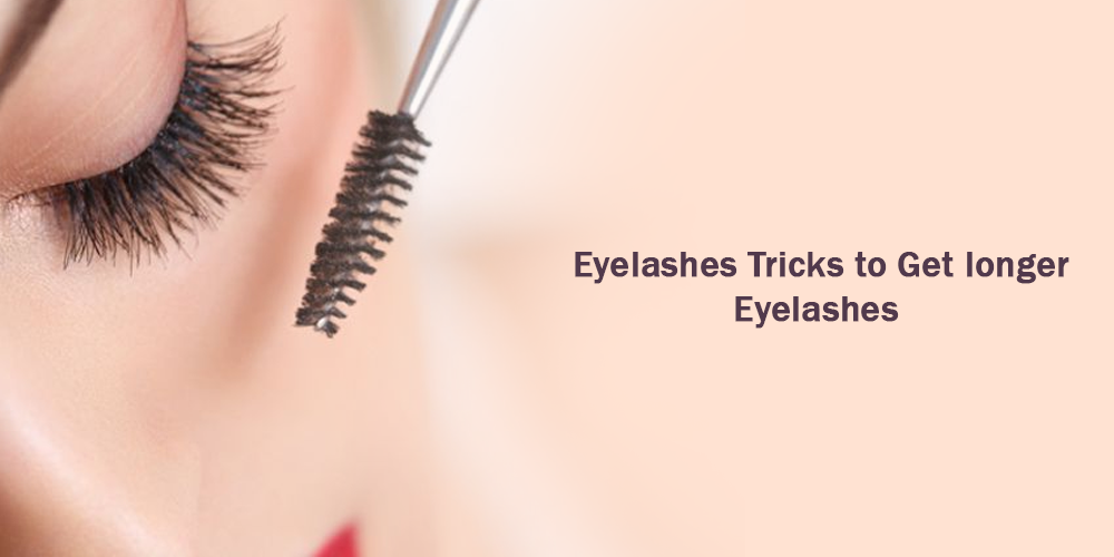 7 eyelashes tricks to get longer eyelashes