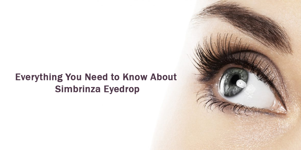 Everything you need to know about simbrinza eyedrop